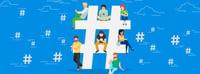 Qué es un hashtag y cómo usarlo en tu estrategia de redes sociales