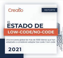 El Estado del Reporte Low-Code/No-Code 2021 por Creatio