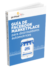 Guía de Facebook Marketplace para distribuidores automotrices