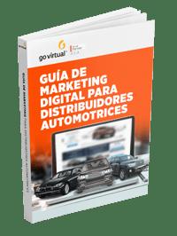 Guía de marketing digital para distribuidores automotrices